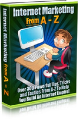 Internet Marketing From A-Z